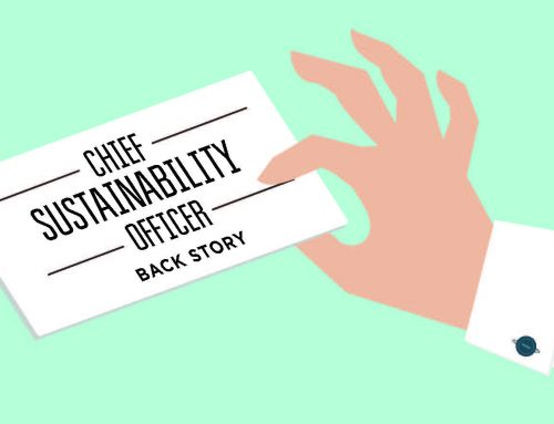 Why The C-Suite Needs a Chief Sustainability Officer